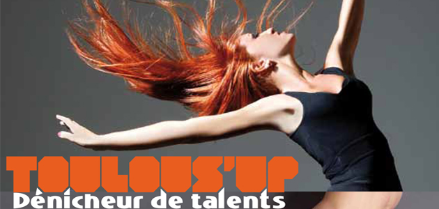 Bandeau : Toulous'Up Dénicheur de Talents Toulous'Up Dénicheur de Talents Toulous'Up Dénicheur de Talents